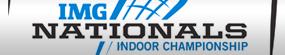 IMG Nationals Indoor Championship